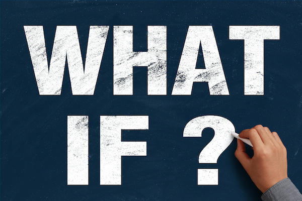 What If Question To Ask When Planning